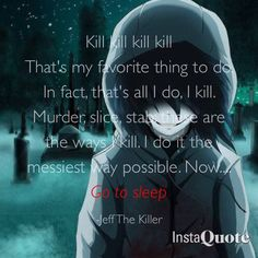Jeff the killer creepypasta quote