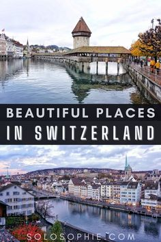 Best of Switzerland Europe/ Breathtakingly Beautiful Places in Switzerland