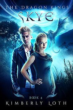 Skye: The Dragon Kings Book 4 by Kimberly Loth https://www.amazon.com/dp/B01LZ7455U/ref=cm_sw_r_pi_dp_x_e0nmybQ5R9058