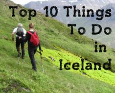 Top 10 Things to Do in Iceland