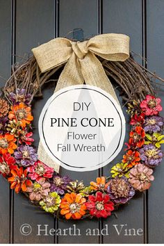 Pine cones cut into flower shapes are displayed in fall colors on a simple grapevine wreath for your fall decor.