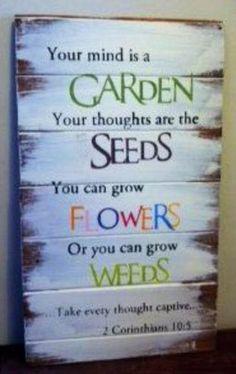 Speak Life!! #GardenQuotes