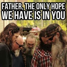 Christian reality star, Duck Commander Phil Robertson, gathered his family to pray for the victims of the terrible tornadoes in Oklahoma. Phil Robertson, Robertson Family, Bible Quotes, Bible Verses, Scriptures, Deer Quotes, Hunting Quotes, Prayer Quotes, Duck Dynasty Family
