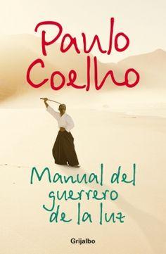 Manuel del guerrero de la luz de Paulo Coelho (2007)