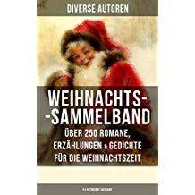 Weihnachts Sammelband Ber 250 Romane Erz Hlungen Romane Weihnachtszeit Der Kleine Lord