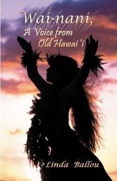 Wai-Nani, a Voice from Old Hawaii by Linda Ballou http://www.amazon.com/dp/1932993886/ref=cm_sw_r_pi_dp_Aqjkvb07VWCK9