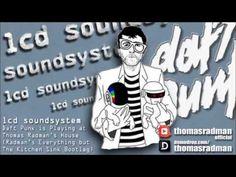 LCD Soundsystem - Daft Punk Is Playing at Thomas Radman's House