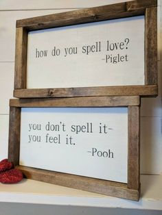 THE ORIGINAL farmhouse inspired Pooh and Piglet 'how do you spell love' quote framed wood sign SET These are fully wooden, framed signs. There are TWO SIGNS in this SET. These signs measure about 11 a Décor Antique, Home And Deco, My New Room, Rustic Farmhouse, Farmhouse Signs, Kitchen Rustic, Rustic Cottage, Kitchen Art, Wooden Signs