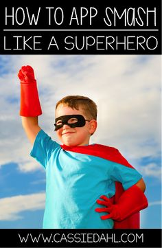 App smashing can be a lot of fun for you and your students. It takes some specific rules to work successfully and end up with an amazing product! Keep on reading for tips and tricks for launching App Smashing Projects in your classroom, like a superhero!