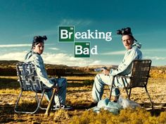 * Breaking Bad *
