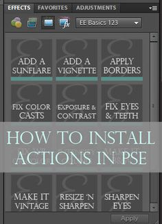 How to install actions in Photoshop Elements