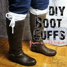 HEY! DON'T THROW THAT AWAY! BOOT CUFFS FROM A T-SHIRT