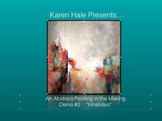 "http://www.karenhale.com This video is a demonstration by Karen Hale of a 36x36 painting entitled ""Inhabited Space"". It is worked over an existing painting l..."
