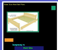 Queen Size Wood Bed Plans 193017 - The Best Image Search