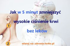 zdrowie-hotto-pl-jak-w-5-minut-zmniejszyc-cisnienie-krwi-bez-lekow Reduce Cholesterol, Natural Home Remedies, Massage, Health Fitness, Personal Care, Beauty, House, Diet, Dots