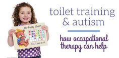 Toilet Training & Autism: Ideas for OT Practitioners Infographic - pinned by @PediaStaff – Please Visit ht.ly/63sNt for all our pediatric therapy pins
