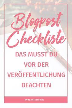 Blogpost Checkliste: Beachtest du diese wichtigen Punkte, bevor du einen neuen Blog-Post veröffentlichst?