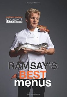 Chef Gordon Ramsay's Best Menus. This is a great book when you have to cook for guests. The possibilities are endless #IRISistibleFood