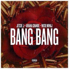 Bang bang ari jes and nick