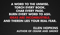 Ellen Hopkins | Community Post: 11 Quotes From Authors On Censorship & Banned Books