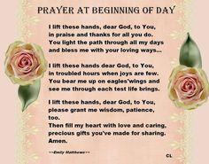 A beautiful prayer to pray each day.