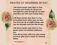 A beautiful prayer to pray each day.