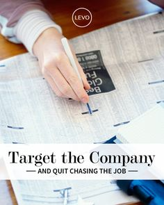 Target the Company and Quit Chasing The Job