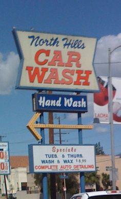 North Hills Car Wash..... on the corner of Balboa and Devonshire... Granada Hills, California