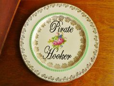 Pirate Hooker hand painted vintage china plate by trixiedelicious