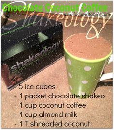 Chocolate Coconut Coffee Shakeology - www.focusedtobefit.com