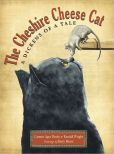 The Cheshire Cheese Cat: A Dickens of a Tale by Carmen Agra Deedy -- Prairie Pasque Nominee 2013-14