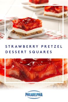 What's crunchy, white and red all over? Our scrumptious Strawberry Pretzel Dessert Squares. They're guaranteed to rule to the dessert table. #ItMustBeThePhilly