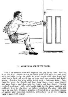 "My father taught me this training technique. But mum was forever yelling at me ""stop hanging on the door!"""
