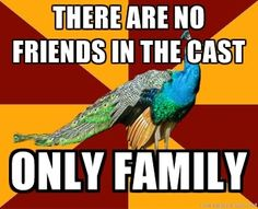 true that, we all are a big family some times dysfunctional but still a family.