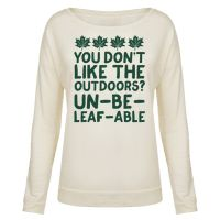 """This funny camping shirt is great for lovers of outdoors and also nature puns because """"you don't like the outdoors? un-be-leaf-able"""" This nature shirt is perfect for fans of camping shirts, camping jokes, camping gifts and funny puns. 
