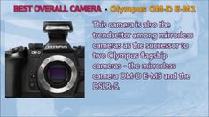 Olympus OM-D E-M1 - Best Overall Camera Value Buy Review