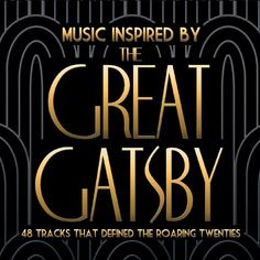 Music Inspired By the Great Gatsby - Music Inspired By the Great Gatsby