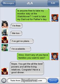 Texts from superheroes.
