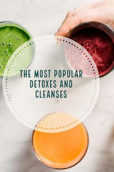 dc9469b37fd A list of the top cleanses and detoxes, like the liver and colon cleanse,