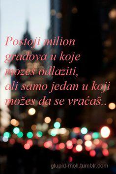 Postoji milion gradova ..