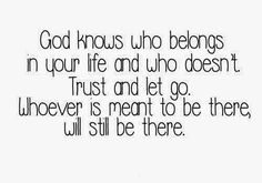 sometimes God removes people from yopur life for your own good