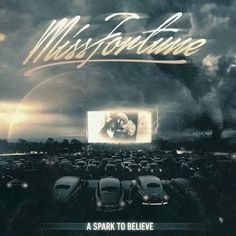 Miss Fortune - A Spark To Believe