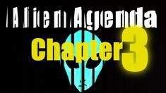 Alien Agenda, The Face of Jinn Chapter 3 Chapter 3, Aliens, Face, Faces