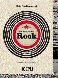 """HARD ROCK CAFE FIRENZE: """"LA STORIA DEL ROCK"""", il nuovo libro di Ezio Guaitamacchi"""