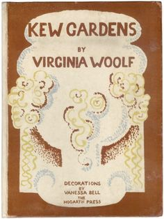Dust-jacket designed by Vanessa Bell for the  1927 edition of Kew Gardens,