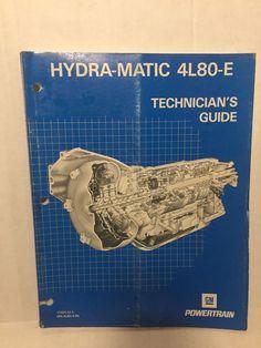 gm 4l60 e transmission technicians guide hydra matic service manual rh pinterest com 4L60E Transmission GM 4L85E