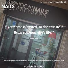 #quotes #LNEphilosophy #london #franchising  www.londonnails.it