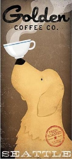 'Golden Coffee Co.' by Ryan Fowler Vintage Advertisement Dog Coffee, Coffee Logo, Coffee Poster, Coffee Girl, Coffee Cup, Caribou Coffee, White Coffee, Coffee Humor, Coffee Bottle