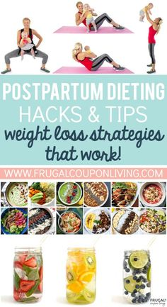 Dieting Hacks & Tips After Baby - Postpartum Weight Loss Strategies that Work from food to exercise and more on Frugal Coupon Living!