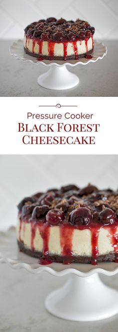 A decadent Pressure Cooker Black Forest Cheesecake with a fudgy brownie bottom topped with a creamy smooth cheesecake and served with a sweet, tart cherry compote.